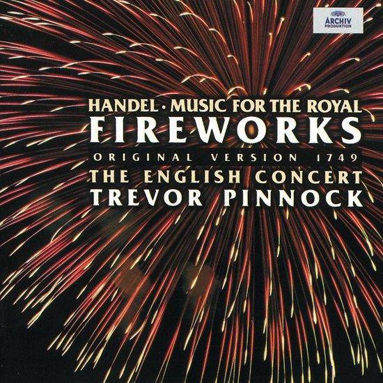 Handel: Music for the Royal Fireworks (1749) / Pinnock